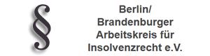 Berlin / Brandenburger Arbeitskreis für Insolvenzrecht e.V.
